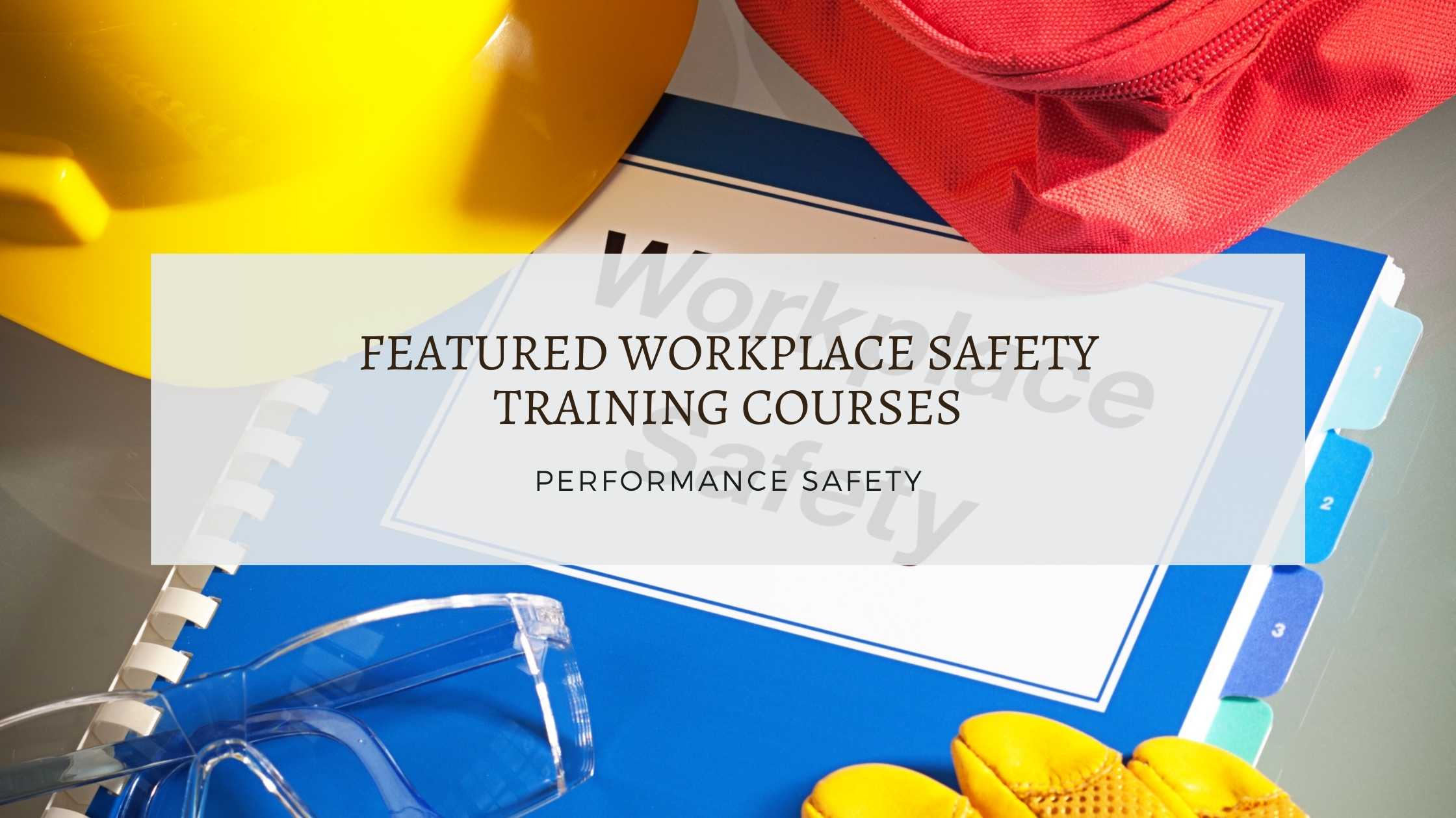 workplace safety training courses